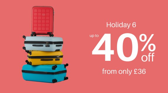 Holiday 6 up to 40% off