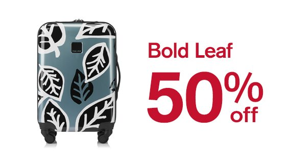 Bold Leaf up to 50% off