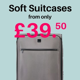Soft Suitcases from only £39