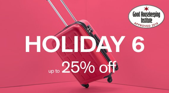 Holiday 6 up to 25% off